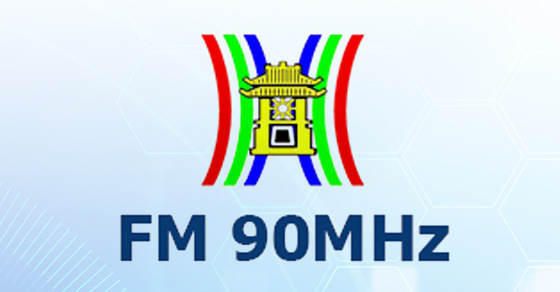 Báo giá quảng cáo trên Đài phát thanh Hà Nội – FM 90Mhz